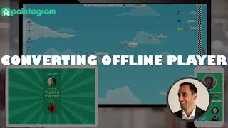 Converting offline players tutorial video