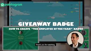Give away badge gamification tutorial